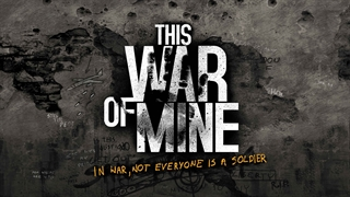 This War of Mine اولین بازی رسمی فارسی شده در ایران