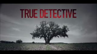 True Detective - Intro / Opening Song