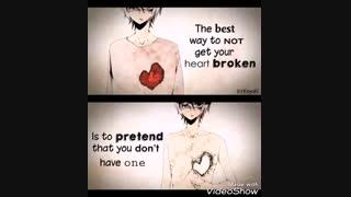 [واسه اینکه قلبت نشکنه...]