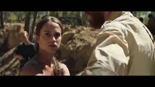 تریلر فیلم Tomb Raider 2018