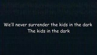 [Kids in the dark]