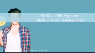 We dont talk anymore-charlie puth