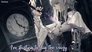 「Nightcore」→ Dig the Crazy