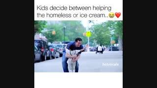 انتخاب بچه ها بین بستنی و کمک به فقیر