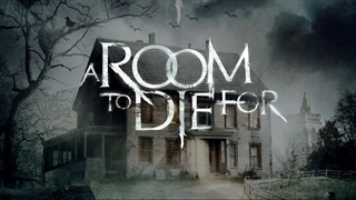 دانلود فیلم ترسناک A Room to Die For 2017