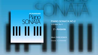 Piano Sonata No.2 - mvt 2 - Ali Jahangard - علی جهانگرد