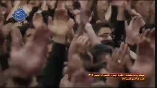 عزاداری هیئت نعیم آباد یزد در روز عاشورا|بخش چهارم|مسجد روضه محمدیه(حظیره)یزد|محرم 1397