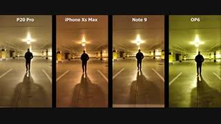 مقایسه فیلمبرداری دوربین آیفون XS Max با گلکسی نوت 9، هواوی P20 پرو و وان پلاس 6