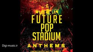 دانلود پک لوپ سمپل پاپ Mainroom Warehouse - Future Pop Stadium Anthems