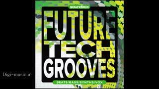 دانلود پکیج لوپ سمپل تک هاوس Soundbox Future Tech Grooves WAV